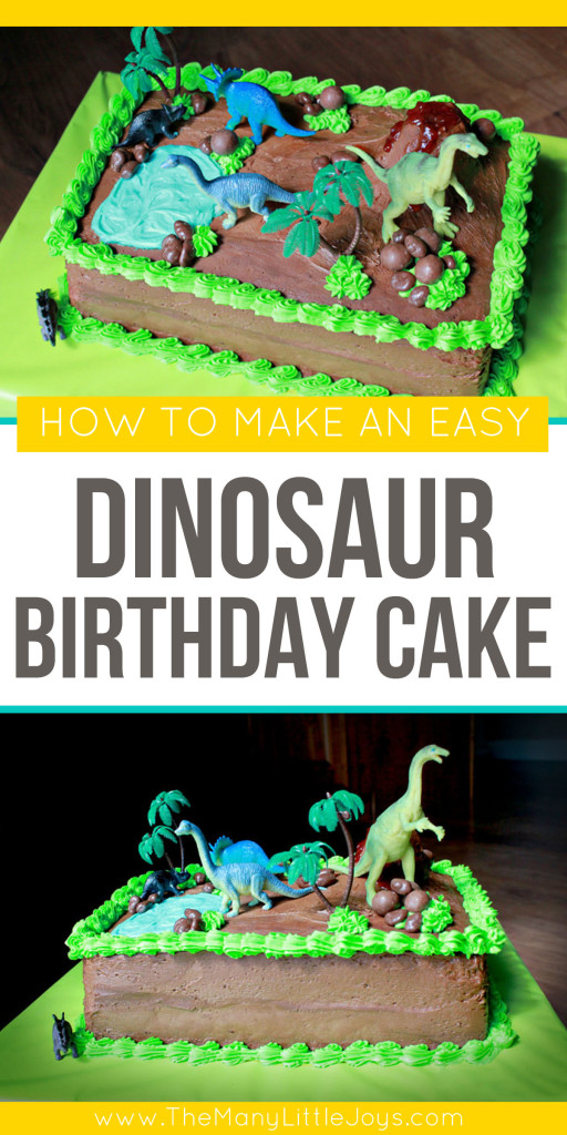 Decorating A Dinosaur Birthday Cake : How to make a dinosaur birthday cake - The Many Little Joys